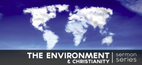 The Environment & Christianity