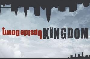 Upside Down Kingdom Sermons