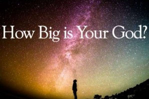 How big is your God
