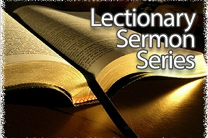 Lectionary Sermon Series